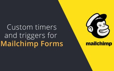 Custom trigger buttons and timers for Mailchimp subscriber pop-up forms