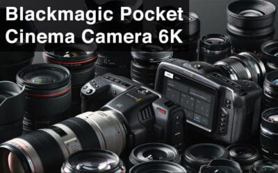Is the Blackmagic Pocket Cinema Camera 6K worth it?