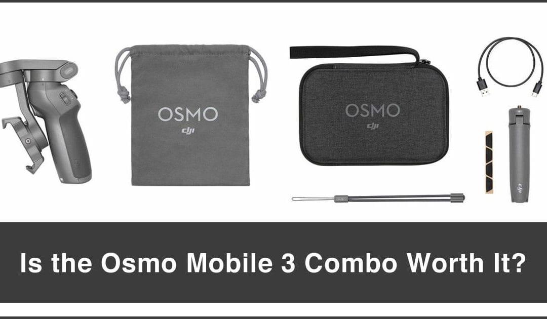 DJI Osmo Mobile 3 Combo worth it? | Handheld Phone Gimbals