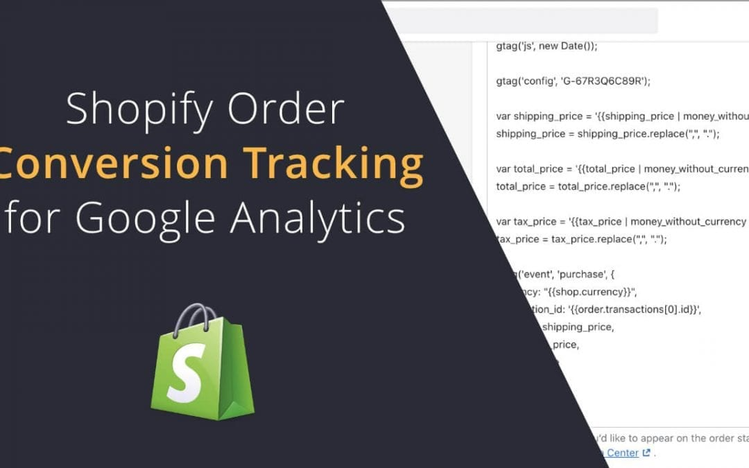 Shopify Order Conversion Tracking for Google Analytics 4